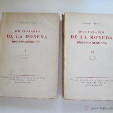 Catálogos y Libros de Monedas: DICCIONARIO DE LA MONEDA HISPANOAMERICANA * HUMBERTO F. BURZIO 1958 * 2 TOMOS.. Lote 52367808