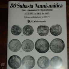 Cataloghi e Libri di Monete: CATALOGO 80 SUBASTA NUMISMATICA LAVIN. EXCLUSIVAMENTE POR CORREO. 31 OCTUBRE 2015. Lote 52461761