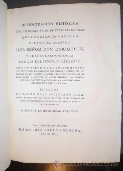 Catálogos y Libros de Monedas: SAEZ, LICINIANO: DEMOSTRACION HISTORICA DEL VERDADERO VALOR DE TODAS LAS MONEDAS... 1805 - Foto 2 - 52804173