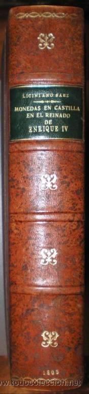 Catálogos y Libros de Monedas: SAEZ, LICINIANO: DEMOSTRACION HISTORICA DEL VERDADERO VALOR DE TODAS LAS MONEDAS... 1805 - Foto 3 - 52804173