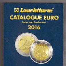 Catálogos y Libros de Monedas: CATÁLOGO DEL EURO MONEDAS Y BILLETES EDICIÓN 2016. EDITADO POR LEUCHTTURM. (040). Lote 53086378