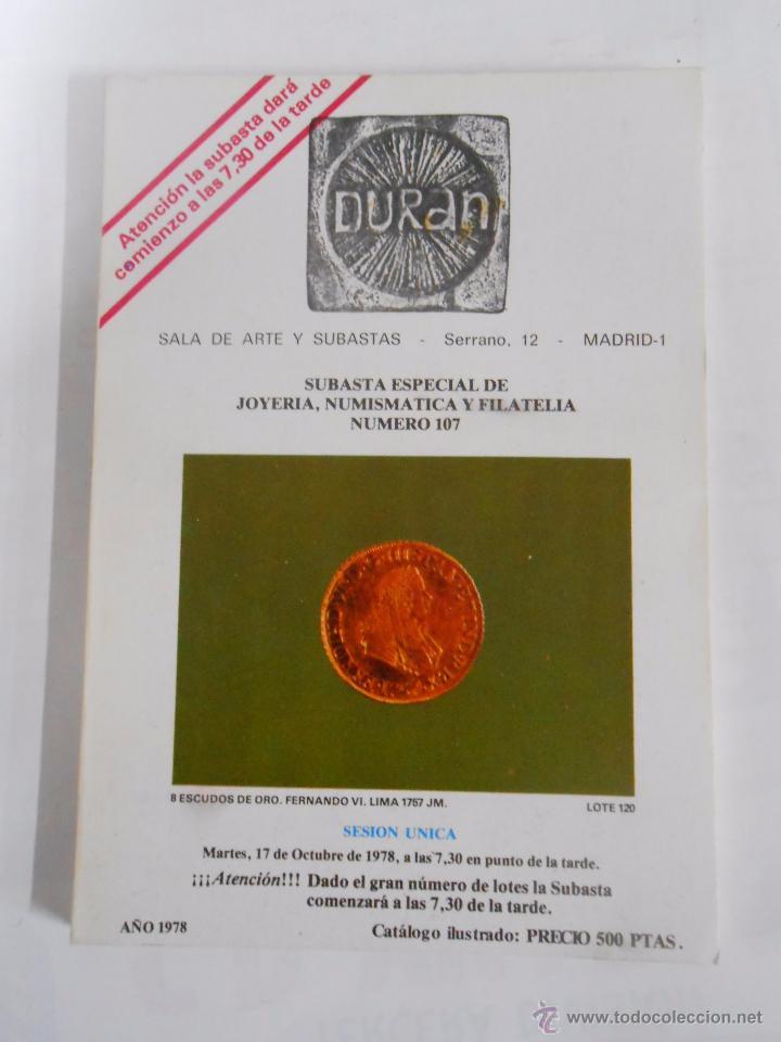 DURAN. SALA DE ARTES Y SUBASTAS MADRID. SUBASTA Nº 107. JOYERÍA, NUMISMATICA, FILATELIA. TDK74 (Numismática - Catálogos y Libros)