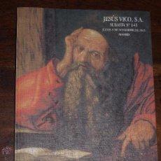 Catálogos y Libros de Monedas: CATALOGO SUBASTA Nº 143, JESUS VICO. 5 NOVIEMBRE 2015. MADRID.. Lote 54380951