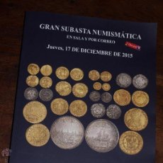 Catálogos y Libros de Monedas: CATALOGO GRAN SUBASTA NUMISMATICA SOLER Y LLACH-MARTI HERVERA. SALA Y CORREO. 17 NOVIEMBRE 2015. Lote 54380965