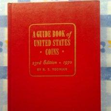 Catálogos y Libros de Monedas: (2) GUIDE BOOK OF UNITED STATES COINS, R.S. YEOMAN,1970- PREMIUM GUIDE BOOK EEUU&CANADA, HARRIS-1965. Lote 55210059