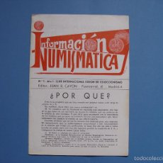 Catálogos y Libros de Monedas: REVISTA INFORMACIÓN NUMISMÁTICA (CAYÓN, 1967) Nº 1 ¡COLECCIONISTA! ORIGINAL. Lote 55367392
