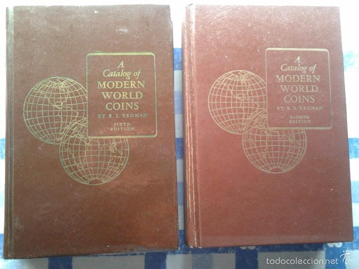 A CATALOG OF MODERN WORLD COINS, R.S.YEOMAN, SIXTH (1964) & EIGHTH EDITION (1968), (Numismática - Catálogos y Libros)