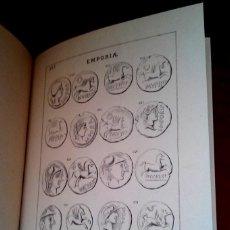 Catálogos y Libros de Monedas: LIBRO LA MONEDA DE AMPURIAS Y ROSAS CON SUS IMITACIONES,AÑO 1878,GRECIA Y ROMA,DRACMA,DENARIO,AS. Lote 55710442
