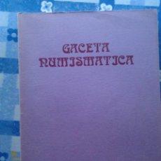 Catálogos y Libros de Monedas: GACETA NUMISMÁTICA. Nº 74-75. NÚM. DOBLE. Lote 55770597
