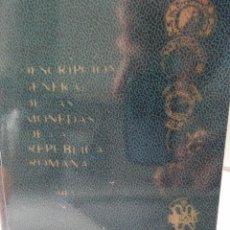 Catálogos y Libros de Monedas: DESCRIPCION GENERAL DE LAS MONEDAS DE LA REPUBLICA ROMANA H. COHEN.. Lote 56281478
