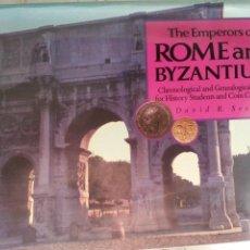 Catálogos y Libros de Monedas: THE EMPERORS OF ROME AND BYZANTIUM. LOS EMPERADORES DE ROMA BIZANCIO TABLAS CRONOLOGICAS Y GENEAOLOG. Lote 56281721