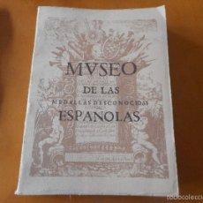 Catálogos y Libros de Monedas: LIBRO MUSEO DE LAS MEDALLAS DESCONOCIDAS ESPAÑOLAS. Lote 56796537