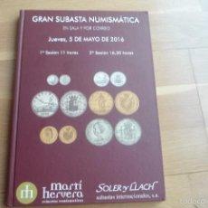 Catálogos y Libros de Monedas: CATALOGO DE SUBASTAS SOLER Y LLACH 5 DE MAYO DE 2016,NUEVO.TAPA DURA.. Lote 56834946