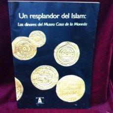 Catálogos y Libros de Monedas: LOS DINARES DEL MUSEO CASA DE LA MONEDA. Lote 56922139