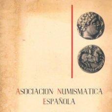 Catálogos y Libros de Monedas: CATALOGO ASOCIACIÓN NUMISMATICA ESPAÑOLA BARCELONA JUNIO 1968 CALICO MONEDAS. Lote 57107439