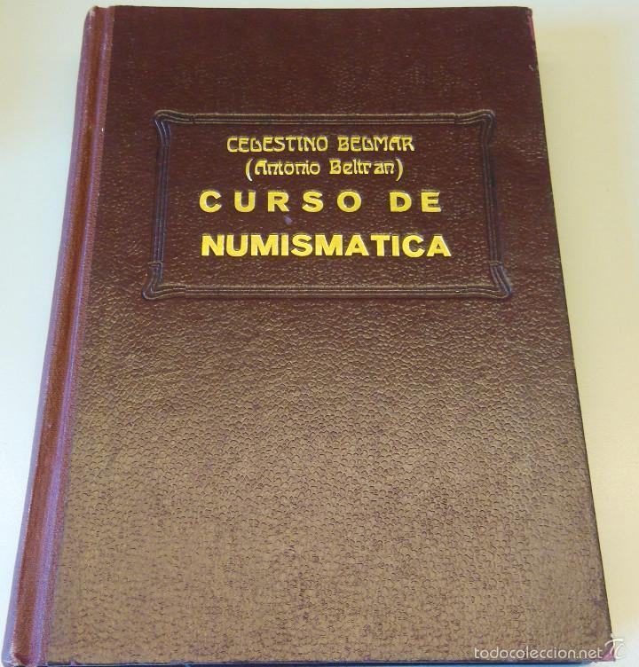 ARQUEOLOGIA,LIBRO CURSO DE NUMISMATICA,AÑO 1943,DRACMA,DENARIO,AS,ESTUDIO DE LA MONEDA,MUY ILUSTRADO (Numismática - Catálogos y Libros)