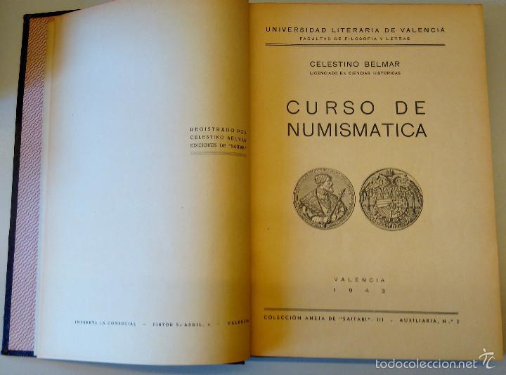Catálogos y Libros de Monedas: ARQUEOLOGIA,LIBRO CURSO DE NUMISMATICA,AÑO 1943,DRACMA,DENARIO,AS,ESTUDIO DE LA MONEDA,MUY ILUSTRADO - Foto 2 - 57755635