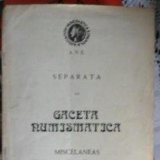 Catálogos y Libros de Monedas: SEPARATA DE GACETA NUMISMÁTICA, MISCELANEAS. UN DINERO DE ALFONSO IX CONMEMORATIVO, LEONARDO DORADO. Lote 57976228