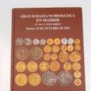 Catálogos y Libros de Monedas: GRAN SUBASTA NUMISMATICA EN MADRID, MARTES 29 DE OCTUBRE 2013. SOLER Y LLACH. MARTI HERVERA. TDK295. Lote 58187714