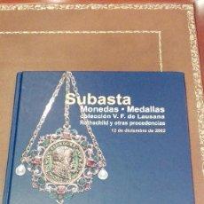 Catalogues et Livres de Monnaies: CATALOGO SUBASTA DE CAYON COLECCION V.F. DE LAUSANA, ROTHSCHILD Y OTRAS PROCEDENCIAS. DICIEMBRE 2002. Lote 59916183