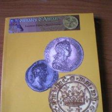 Catálogos y Libros de Monedas: CATÁLOGO EXCLUSIVO MONNAIES D'ANTAN. Lote 60638139