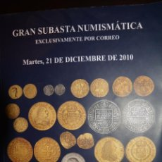 Catalogs and Coin Books - GRAN SUBASTA NUMISMATICA. MARTI HERVERA. SOLER Y LLACH. 21 DICIEMBRE 2010 - 60817375