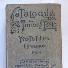 Catálogos y Libros de Monedas: CATALOGUE DE TIMBRE POSTE. CHAMPION 1934. Lote 60919007