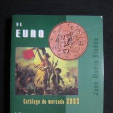Catálogos y Libros de Monedas: CATÁLOGO DE MERCADO 2005 EL EURO - LA PESETA (JOSÉ MARÍA ALEDÓN). Lote 61124295