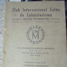 Catálogos y Libros de Monedas: CLUB INTERNACIONAL COLON DE COLECCIONISMO 1970. Lote 62145488