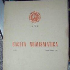 Catálogos y Libros de Monedas: GACETA NUMISMATICA A.N.E N 7 DICIEMBRE 1967. Lote 62146048