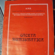 Catálogos y Libros de Monedas: GACETA NUMISMATICA A.N.E N 62 SEPTIEMBRE 1981. Lote 62147228