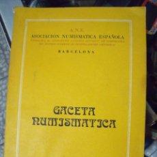 Catálogos y Libros de Monedas: GACETA NUMISMATICA A.N.E N 37 JUNIO 1975. Lote 62147392