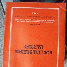 Catálogos y Libros de Monedas: GACETA NUMISMATICA A.N.E N 63 DICIEMBRE 1981. Lote 62147452