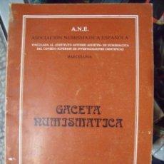 Catálogos y Libros de Monedas: GACETA NUMISMATICA A.N.E N ?? DICIEMBRE 1982. Lote 62147672