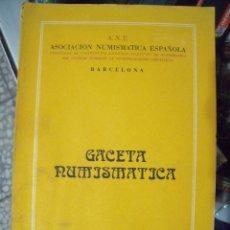 Catálogos y Libros de Monedas: GACETA NUMISMATICA A.N.E N 36 MARZO 1975. Lote 62147848