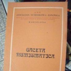 Catálogos y Libros de Monedas: GACETA NUMISMATICA A.N.E N 50 SEPTIEMBRE 1978. Lote 62147912