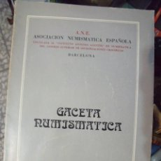 Catálogos y Libros de Monedas: GACETA NUMISMATICA A.N.E N 59 DICIEMBRE 1980. Lote 62148044