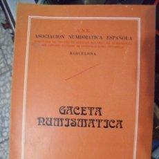 Catálogos y Libros de Monedas: GACETA NUMISMATICA A.N.E N 51 DICIEMBRE 1978. Lote 62148124