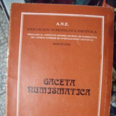 Catálogos y Libros de Monedas: GACETA NUMISMATICA A.N.E N 66 SEPTIEMBRE 1982. Lote 62148172