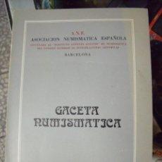 Catálogos y Libros de Monedas: GACETA NUMISMATICA A.N.E N 59 DICIEMBRE 1980. Lote 62148272