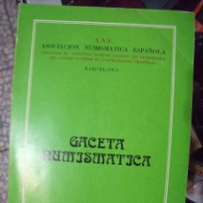 Catálogos y Libros de Monedas: GACETA NUMISMATICA A.N.E N 52 MARZO 1979. Lote 62148416