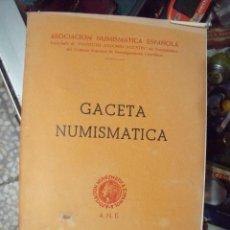 Catálogos y Libros de Monedas: GACETA NUMISMATICA A.N.E N 28 MARZO 1973. Lote 62148536