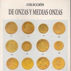 Catálogos y Libros de Monedas: CATALOGO AUREO: 14 NOVIEMBRE 2002 / COLECCION DE ONZAS Y MEDIAS ONZAS. Lote 179960863