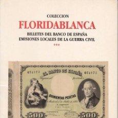 Catálogos y Libros de Monedas: CATALOGO AUREO: 21-10-1998 / COLECCION FLORIDABLANCA - BILLETES ESPAÑA Y GUERRA CIVIL. Lote 62420400