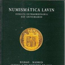 Catálogos y Libros de Monedas: CATALOGO LAVIN: 5 OCTUBRE 2000 /SUBASTA EXTRAORDINARIA XXV ANIVERSARIO. Lote 62420556