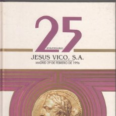 Catálogos y Libros de Monedas: CATALOGO VICO: 29-2-1996 / 25 ANIVERSARIO. Lote 62420648