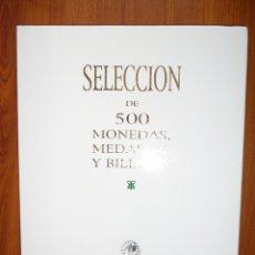 Catálogos y Libros de Monedas: CATÁLOGO AUREO **SELECCIÓN DE 500 MONEDAS, MEDALLAS Y BILLETES. 3 MARZO 2004. Lote 62427592