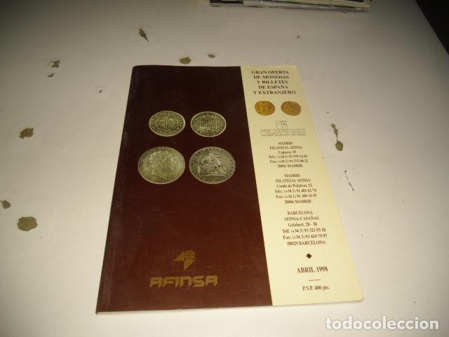 BAL-14 18 AFINSA GRAN OFERTA DE MONEDAS Y BILLETES ABRIL 1998 (Numismática - Catálogos y Libros)