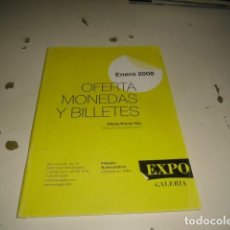 Catálogos y Libros de Monedas: BAL-14 18 FILATELIA NUMISMATICA EXPO GALERIA ENERO 2008 C-JI02MJ. Lote 62705360