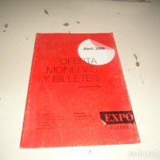 Catálogos y Libros de Monedas: BAL-14 18 FILATELIA NUMISMATICA EXPO GALERIA ABRIL 2009 C-JI02MJ. Lote 62705436